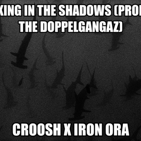croosh king in the shadows