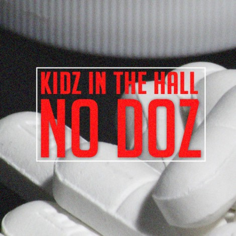 kidz in the hall no doz