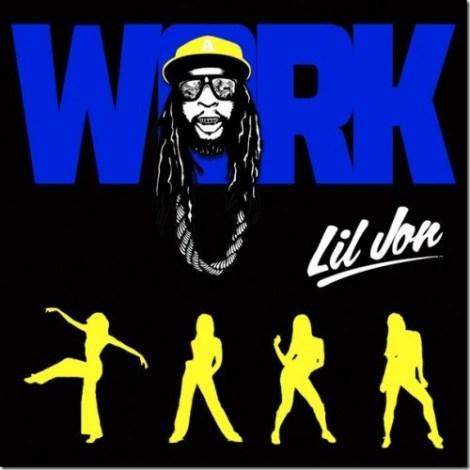 work lil jon