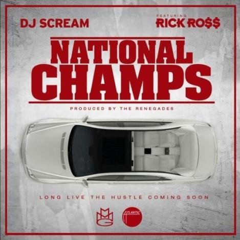 dj dcream rick ross national champs