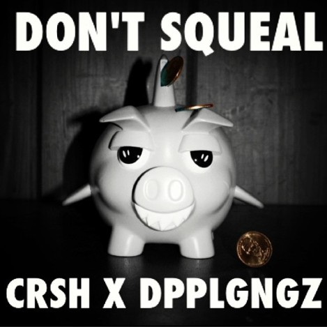 don't squeal