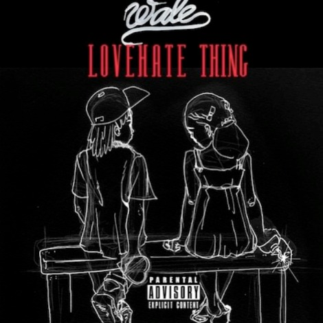 Wale-Love-Hate-Thing-Tags-hq