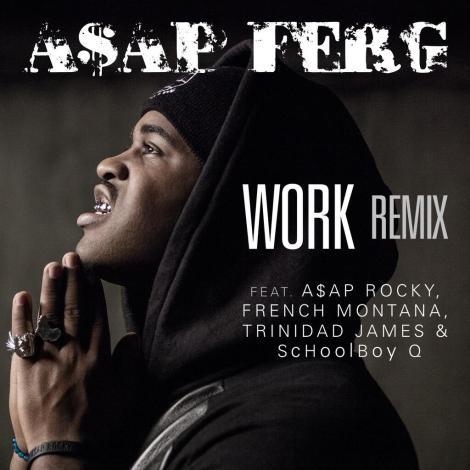work-remix asap ferg